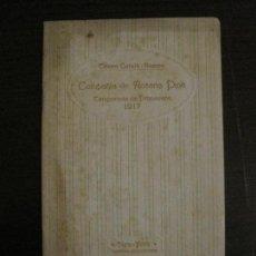 Coleccionismo Papel Varios: PROGRAMA TEATRO-TEATRE CATALA ROMEA-COMPAÑIA ROSARIO PINO-TEMPORADA PRIMAVERA 1917-VER FOTOS(V-15426. Lote 142601970