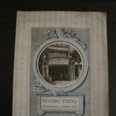 Coleccionismo Papel Varios: PROGRAMA DE TEATRO-TEATRO TIVOLI-TEMPORADA OTOÑO 1919-VER FOTOS(V-15.428). Lote 142604246