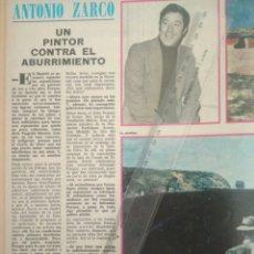 Coleccionismo Papel Varios: AÑO 1973 RECORTES PRENSA-ANTONIO ZARCO PINTOR REPORTAJE CLIPPING.SG2.59.1. Lote 142648884