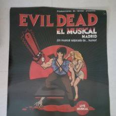Coleccionismo Papel Varios: POSTER EVIL DEAD EL MUSICAL MADRID. Lote 142747392