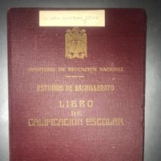 Coleccionismo Papel Varios: ANTIGUO LIBRO CALIFICACIÓN ESCOLAR BACHILLERATO 1946 LEON . Lote 143617978