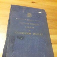 Coleccionismo Papel Varios: LIBRO CALIFICACION ESCOLAR PONFERRADA Y LEON JUAN DEL ENZINA ENSEÑANZA MEDIA BACHILLERATO. Lote 144061828