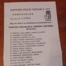 Coleccionismo Papel Varios: LUGO ELECCIONES 1979 PSOE ESPAÑOLANUEL VARELA FLORES. Lote 145143281
