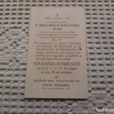 Coleccionismo Papel Varios: RECORDATORIO FUNERAL EN LUGO POR DN. ALFONSO CARLOS DE BORBÓN Y AUSTRIA DE ESTE .. Lote 145267826