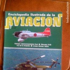 Coleccionismo Papel Varios: FASCICULO ENCICLOPEDIA ILUSTRADA DE LA AVIACION N,7. Lote 145419490
