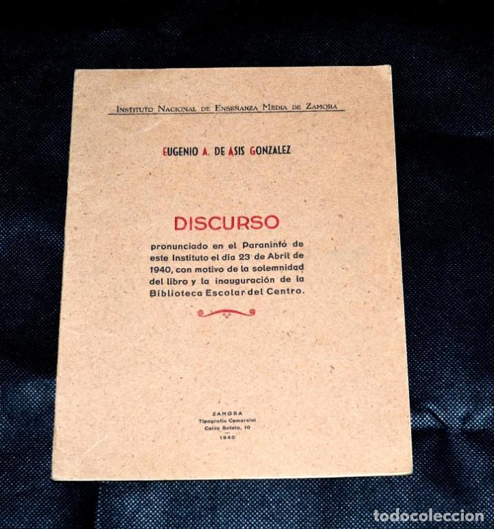DISCURSO DE D. EUGENIO A. DE ASIS EN EL PARANINFO INSTITUTO DE ZAMORA 1940 Y FIRMAS DE ASISTENTES (Coleccionismo en Papel - Varios)