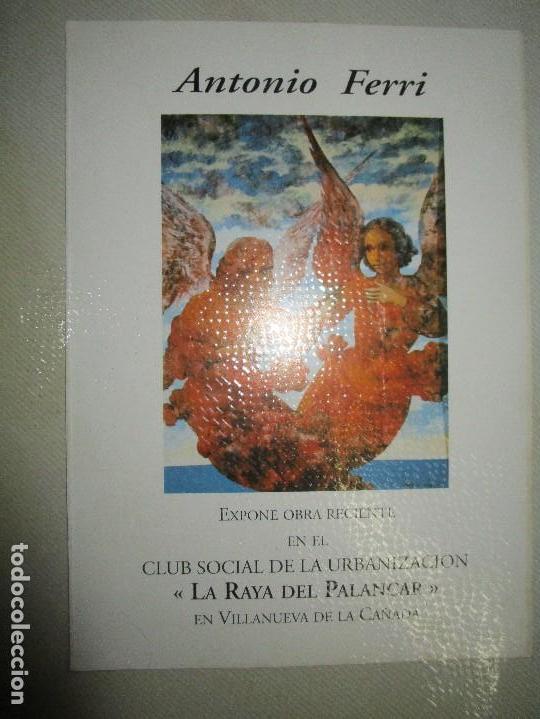 CARTEL O TARJETA DE EXPOSICION VILLANUEVA PALANCAR 1995 ANTONIO FERRI PINTOR (Coleccionismo en Papel - Varios)