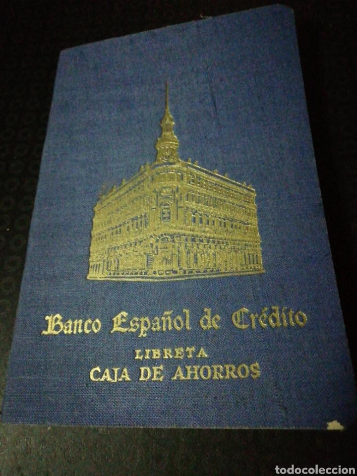 LIBRETA CAJA DE AHORROS BANCO ESPAÑOL DE CRÉDITO (Coleccionismo en Papel - Varios)