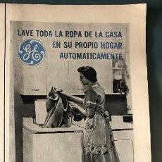 Coleccionismo Papel Varios: PUBLICIDAD EN PRENSA DE LAVADORAS GENERAL ELECTRIC. ORIGINAL AÑO 1954. 13 X 36 CM.. Lote 147312202
