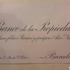 Coleccionismo Papel Varios: TARJETA BANCO DE LS PROPIEDAD DESEA FELICES FIESTAS BARCELONA. Lote 147567632