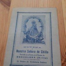 Coleccionismo Papel Varios: NUESTRA SEÑORA DE CHILLA NOVENA - CANDELEDA AVILA - PEDRO DE ALCÁNTARA SUÁREZ 1932. Lote 147598264