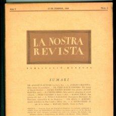 Coleccionismo Papel Varios: LA NOSTRA REVISTA - 1946 - EXILI - Nº 2 - MÈXIC. Lote 147737726