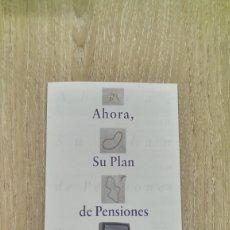 Coleccionismo Papel Varios: FOLLETO PUBLICITARIO ARGENTARIA «AHORA SU PLAN DE PENSIONES TIENE PREMIO» (TRÍPTICO). Lote 148067454