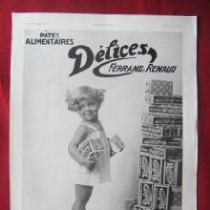 Coleccionismo Papel Varios: PATES ALIMENTAIRES DELICES. PUBLICIDAD HOJA REVISTA L'ILUSTRATIÓN 1932. IDEAL PARA ENMARCAR. Lote 148240270