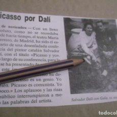Altri oggetti di carta: RECORTE AÑOS 70/80 - AÑO 1951. CONFERENCIA DE DALÍ ,CON EL TITULO PICASSO Y YO. Lote 148976654