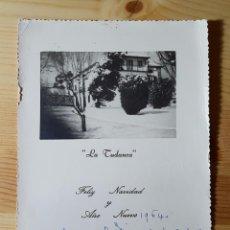 Coleccionismo Papel Varios: TARJETA FELICITACIÓN NAVIDA Y AÑO NUEVO Y FOTO DE LA TUDANCA 1964. Lote 149265222