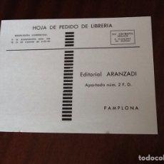 Coleccionismo Papel Varios: EDITORIAL ARANZADI HOJA DE PEDIDO DE LIBRERÍA 1968. Lote 149461553