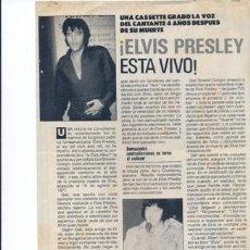 Coleccionismo Papel Varios: ELVIS ESTÁ VIVO - RECORTE REVISTA PRONTO. Lote 149638842