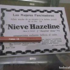 Sammelleidenschaft Andere Papierartikel - RECORTE PUBLICIDAD AÑO 1917 - NIEVE HAZELINE - CREMA PARA EL CUTIS - 150364726