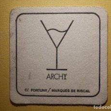 Coleccionismo Papel Varios: POSAVASOS PUBS Y DISCOTECAS - ARCHY - C/ FORTUNY - MARQUÉS DE RISCAL - MADRID . Lote 151464410