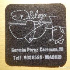 Coleccionismo Papel Varios: POSAVASOS PUBS Y DISCOTECAS - DIÁLOGO - GERMÁN PÉREZ CARRASCO, 29 - MADRID . Lote 151464450
