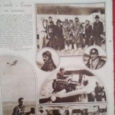 Coleccionismo Papel Varios: ARTICULO COMPLETO 1929 LA VUELTA A EUROPA EN AVIONETA ARCHIDUQUE ANTONIO REPRESENTA A ESPAÑA . Lote 151827274