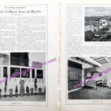 Coleccionismo Papel Varios: H-1925 VISITA AL MUSEO VASCO DE BAYONA : ESTELAS VASCAS, DORMITORIO, COCINA, MUEBLES, ETC. 3 PAG. AR. Lote 152596594