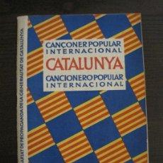 Coleccionismo Papel Varios: CATALUNYA-CANÇONER POPULAR INTERNACIONAL-GUERRA CIVIL-ANY 1938-COMISSARIAT-VER FOTOS-(V-16.039). Lote 153709918