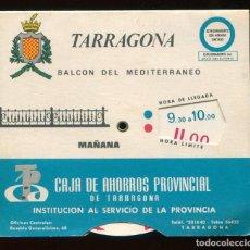 Coleccionismo Papel Varios: DISCO HORARIO ESTACIONAMIENTO, CAJA AHORROS PROVINCIAL TARRAGONA. Lote 153843798