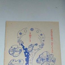 Collectionnisme Papier divers: POGRAMA OFICIAL. FIESTA MAYOR. 1971 PONS. IMP.: NOGUÉS. COMISIÓN DE FIESTAS. . Lote 154171594