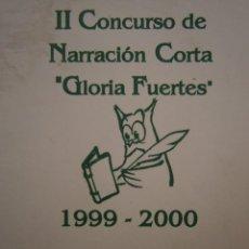 Coleccionismo Papel Varios: II CONCURSO NARRACION CORTA GLORIA FUERTES LA RINCONADA 1999 2000. Lote 154308518