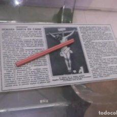 Coleccionismo Papel Varios: RECORTE AÑOS 1929/30 - SEMANA SANTA EN CÁDIZ , EL CRISTO DE LA BUENA MUERTE , POR ROSA CANTO. Lote 154309386
