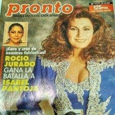 Coleccionismo Papel Varios: REVISTA PRONTO 1117 2 OCTUBRE 1993 ROCÍO JURADO. Lote 155875570