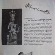 Coleccionismo Papel Varios: NUESTRA SEÑORA DEL VILAR.-BLANES.-GERONA.-VIRGENES CORONADAS.-REPORTAJE REVISTA.-AÑOS 50.. Lote 155932330
