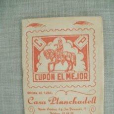 Coleccionismo Papel Varios: CARTILLA CUPON EL MEJOR CASA PLANCHADELL COMPLETA VALENCIA CUPON REGALO COMERCIAL AÑOS 70S. Lote 156971174