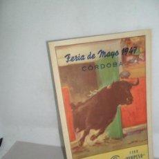 Coleccionismo Papel Varios: PROGRAMA OFICIAL DE FESTEJOS FERIA DE MAYO DE CÓRDOBA, 1947. Lote 157260614