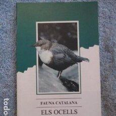 Coleccionismo Papel Varios: FAUNA CATALANA. ELS OCELLS D'ALTA MUNTANYA. GENERALITAT DE CATALUNYA. EDIBOOK. Lote 157307442