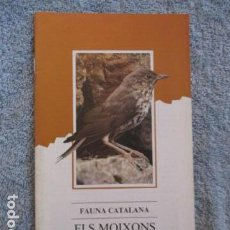 Coleccionismo Papel Varios: FAUNA CATALANA , ELS MOIXONS - GENERALITAT DE CATALUNYA . Lote 157307450