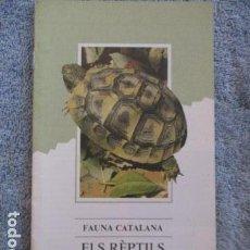 Coleccionismo Papel Varios: FAUNA CATALANA. ELS REPTILS. GENERALITAT DE CATALUNYA.. Lote 157405582