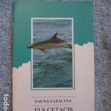 Coleccionismo Papel Varios: FAUNA CATALANA. ELS CETACIS. GENERALITAT DE CATALUNYA.. Lote 157410570
