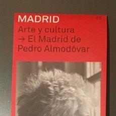 Coleccionismo Papel Varios: EL MADRID DE PEDRO ALMODÓVAR - MAPA DE MADRID CON LOCALIZACIONES DE SUS PELÍCULAS. Lote 251927600