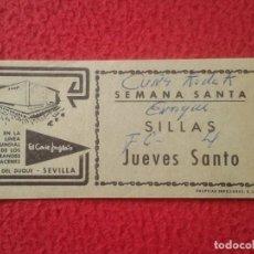 Coleccionismo Papel Varios: VALE TICKET PARA ALQUILER DE SILLAS JUEVES SANTO SEMANA SANTA SEVILLA EL CORTE INGLÉS ALIMENTACIÓN... Lote 158934810