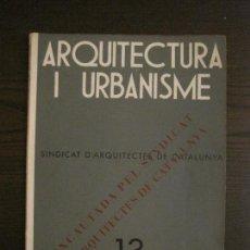 Coleccionismo Papel Varios: ARQUITECTURA I URBANISME-REVISTA ANTIGA-AGOST ANY 1936-VER FOTOS-(V-16.295). Lote 159117762