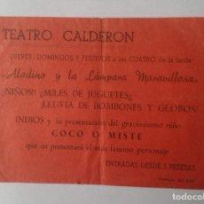 Coleccionismo Papel Varios: HOJA ANUNCIO O SIMIL TEATRO CALDERÓN MADRID ? ALADINO Y LA LÁMPARA MARAVILLOSA COCO O MISTE JUGUETES. Lote 159186630
