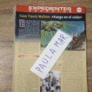 Coleccionismo Papel Varios: MFF.- EXPEDIENTES SECRETOS.- CASO TRAVIS WALTON: FUEGO EN EL CIELO.-. Lote 159569038
