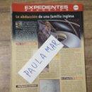 Coleccionismo Papel Varios: MFF.- EXPEDIENTES SECRETOS.- LA ABDUCION DE UNA FAMILIA INGLESA.-. Lote 159569230