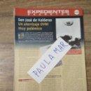 Coleccionismo Papel Varios: MFF.- EXPEDIENTES SECRETOS.- SAN JOSE DE VALDERAS, UN ATERRIZAJE OVNI MUY POLEMICO.-. Lote 159569502