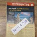 Coleccionismo Papel Varios: MFF.- EXPEDIENTES SECRETOS.- CASO VALDES: UN OVNI SECUESTRO A UN MILITAR CHILENO.-. Lote 159570142