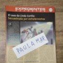Coleccionismo Papel Varios: MFF.- EXPEDIENTES SECRETOS.- EL CASO DE LINDA CORTILE: SECUESTRADA POR EXTRATERRESTRES.-. Lote 159570406