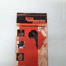 Coleccionismo Papel Varios: SEMINARIO DE ARTE CONTEMPORÁNEO AFRICANO - CONFERENCIAS ADRIANO MIXINGE - GRANADA - 2000. Lote 159902018